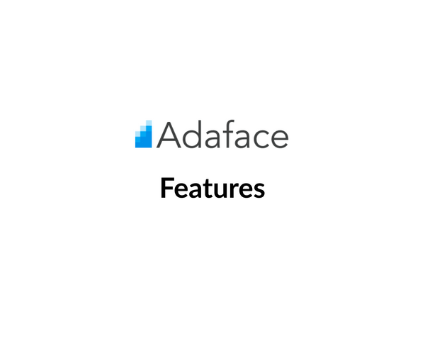 Features available at Adaface