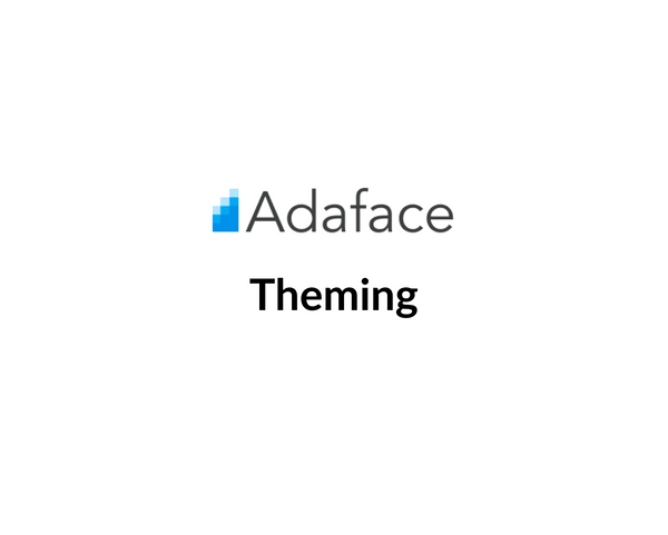 Adaface Theming and Brand Customization